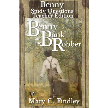 Benny and the Bank Robber Teacher Edition Study Guide - eBook (Bank Robber Costumes)