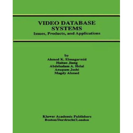 Video Database Systems  Issues  Products And Applications
