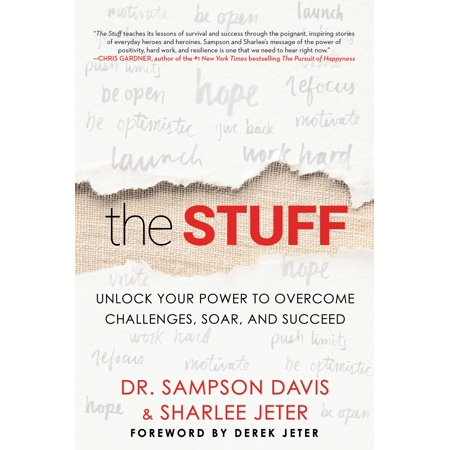 The Stuff : Unlock Your Power to Overcome Challenges, Soar, and Succeed ()