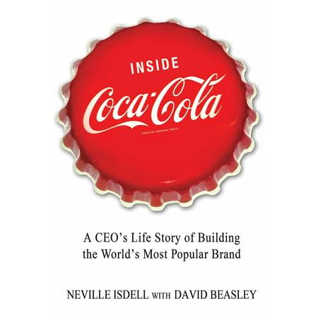 Inside Coca-Cola : A CEO