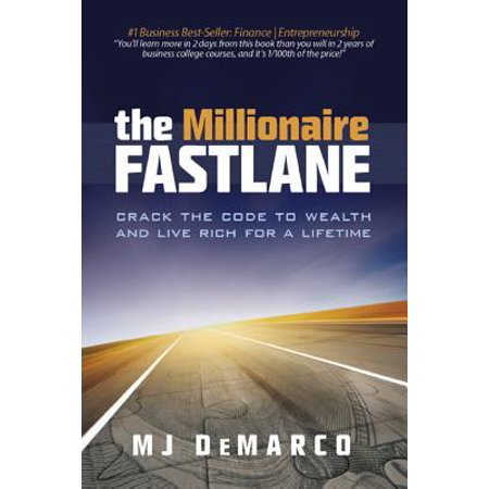 The Millionaire Fastlane : Crack the Code to Wealth and Live Rich for a Lifetime! - Time For Me Coupon Code