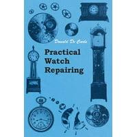 Practical Watch Repairing (Paperback)