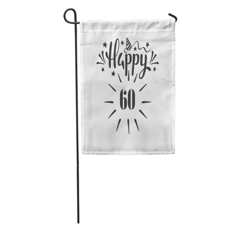 SIDONKU Colorful Anniversary Happy 60Th Birthday Lettering Birth Black Brush Celebrate Garden Flag Decorative Flag House Banner 28x40 inch](Happy Birth)