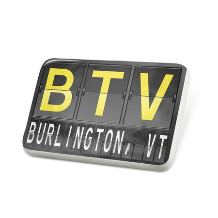 Porcelein Pin BTV Airport Code for Burlington, VT Lapel Badge – NEONBLOND ()