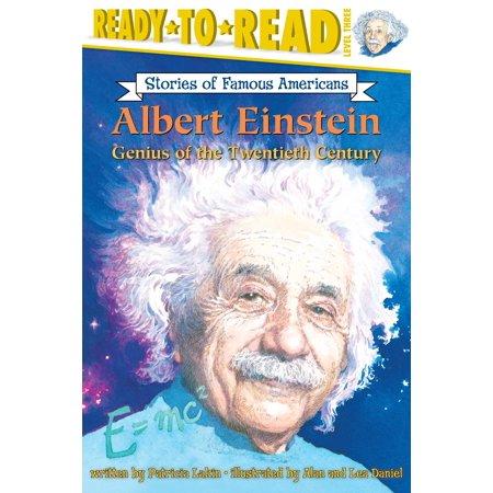Albert Einstein : Genius of the Twentieth Century