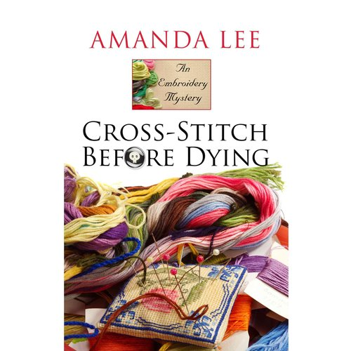 A Cross-stitch Before Dying
