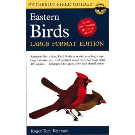 1998 Birds (A Peterson Field Guide to the Birds of Eastern and Central North America : Large Format Edition)