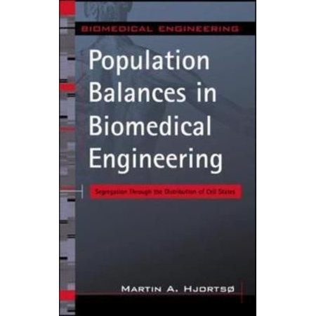 Population Balances In Biomedical Engineering  Segregation Through The Distribution Of Cell States
