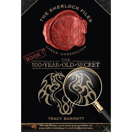 The 100-Year-Old Secret : The Sherlock Files Book One (Batman Secret Files)