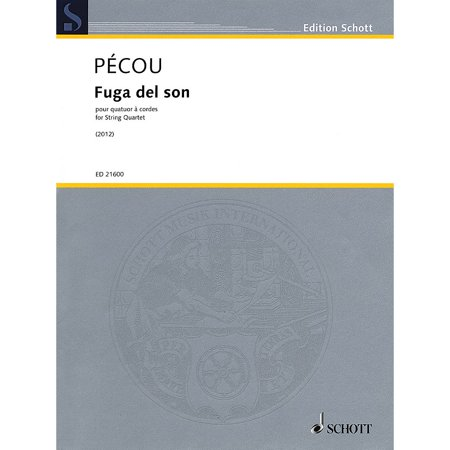 Schott Fuga del son (String Quartet) String Ensemble Series Softcover Composed by Thierry