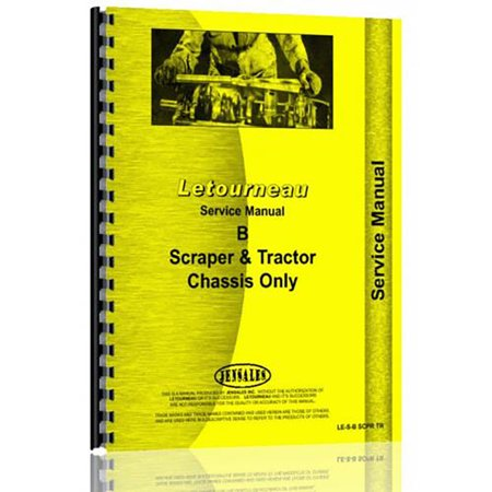 New Le Tourneau Model B Tractor And Scraper Chassis Only Service Manual