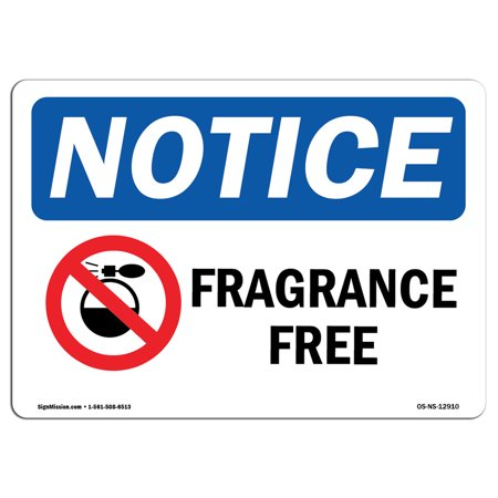 OSHA Notice Sign - Fragrance Free   Choose from: Aluminum, Rigid Plastic or Vinyl Label Decal   Protect Your Business, Construction Site, Warehouse & Shop Area   Made in the (Best Discount Fragrance Sites)