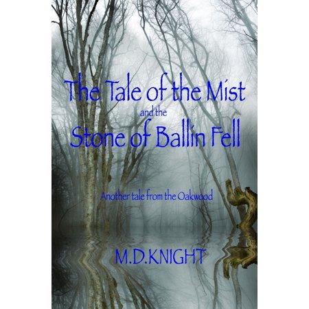 The Tale of the Mist and the Stone of Ballin Fell - eBook (Mvp Ballin)