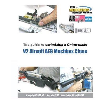 The Guide To Optimizing A China Made V2 Airsoft Aeg Mechbox Clone