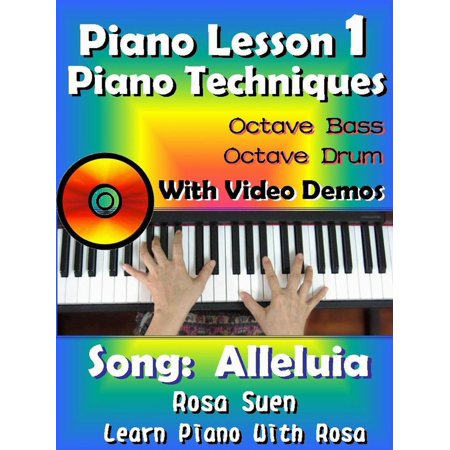 Piano Lesson #1 - Piano Techniques - Octave Bass, Octave Drums with Video Demos - Song: Alleluia -