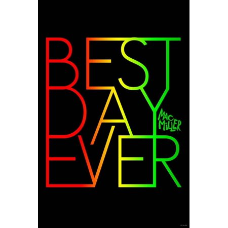 Mac Miller - Best Day Ever Poster Wall Art