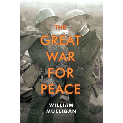 The Great War For Peace