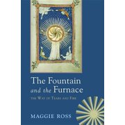 The Fountain & the Furnace (Paperback)
