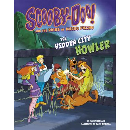 Scooby-Doo! and the Ruins of Machu Picchu : The Hidden City Howler - The Bear Halloween Howler