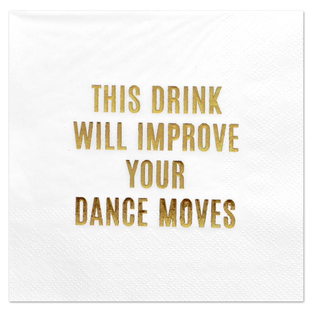 Koyal Wholesale Improve Your Dance Moves, Funny Quotes Cocktail Napkins, Gold Foil, Bulk 50 Pack Count 3 Ply Napkins