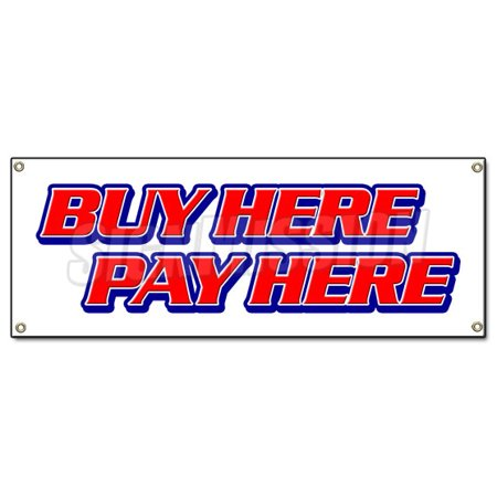 buy here pay here banner sign purchase no credit check ez easy car auto lot. Black Bedroom Furniture Sets. Home Design Ideas