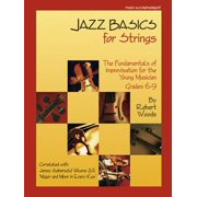 Jazz Basics for Strings - Piano Accompaniment : The Fundamentals of Improvisation for the Young Musician (Grade 2-3)