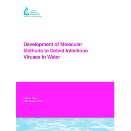 Development Of Molecular Methods For Detection Of Infectious Viruses In Treated Wastewater