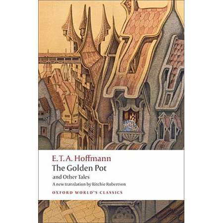 The Golden Pot and Other Tales : A New Translation by Ritchie (Robertson Blvd La)