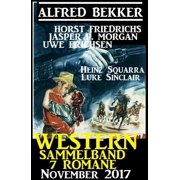 Western Sammelband 7 Romane November 2017 - eBook