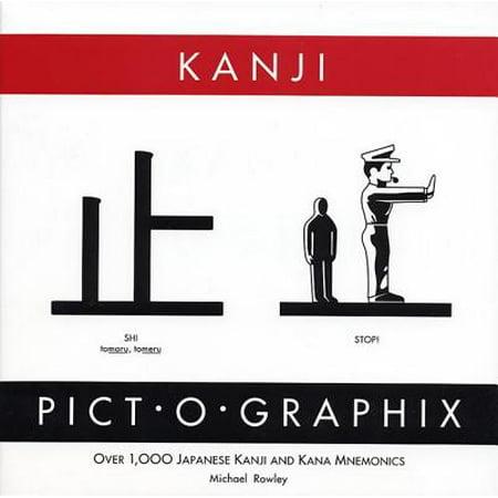 Kanji Pict-O-Graphix : Over 1,000 Japanese Kanji and Kana Mnemonics