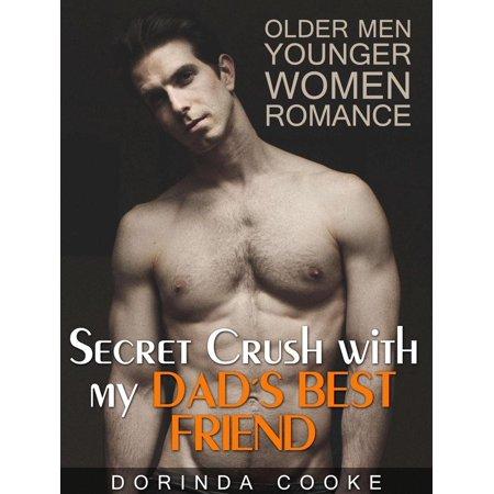 Older Men Younger Women Romance: Secret Crush with my Dad's Best Friend -