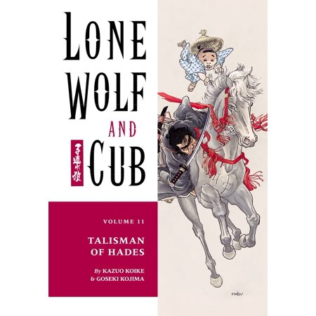 Lone Wolf and Cub Volume 11: Talisman of Hades - -