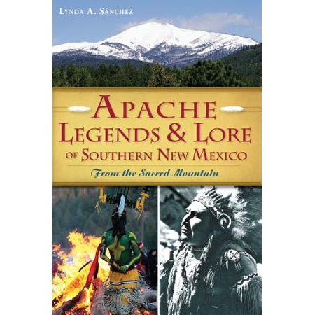 Apache Legends & Lore of Southern New Mexico : From the Sacred Mountain](Apache Headress)