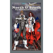 North & South : The Confederate Soldiers