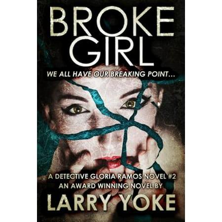 Broke Girl - eBook - Broken Girl
