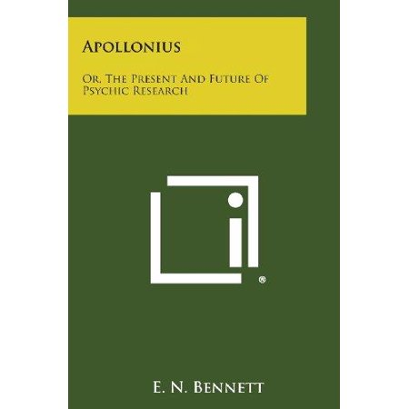 Apollonius: Or, the Present and Future of Psychic Research - image 1 of 1