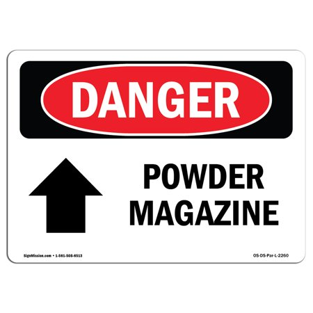 Gift Shop Magazine - OSHA Danger Sign - Powder Magazine [Up Arrow] 5