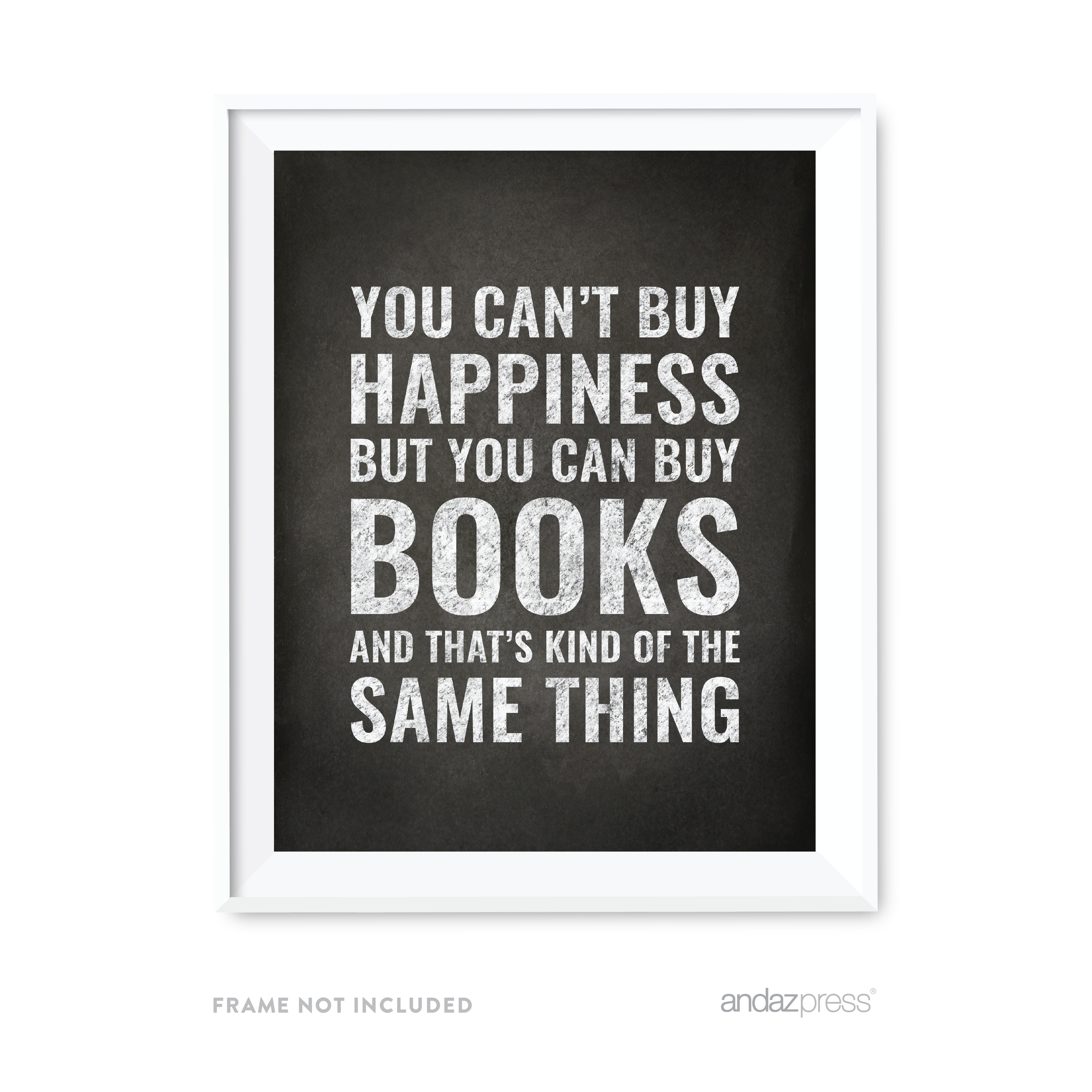 Andaz Press Library Wall Art, 8.5x11-inch You can't buy happiness but you can buy books, 1-Pack UNFRAMED