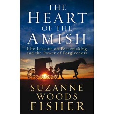 The Heart of the Amish : Life Lessons on Peacemaking and the Power of - Lessons On The History Of Halloween
