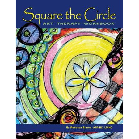 Square the Circle : Art Therapy Workbook