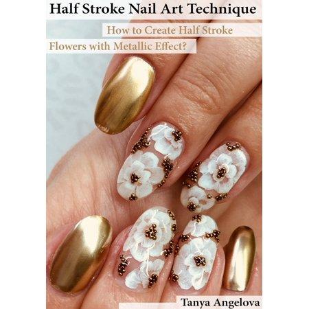 Half Stroke Nail Art Technique: How to Create Half Stroke Flowers with Metallic Effect? - (Strobe Effect)