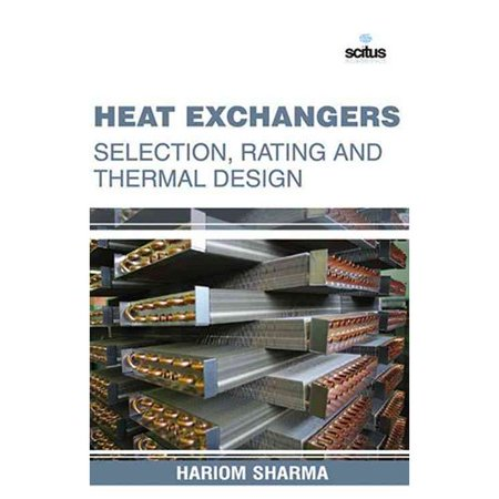 Heat Exchangers: Selection, Rating and Thermal Design