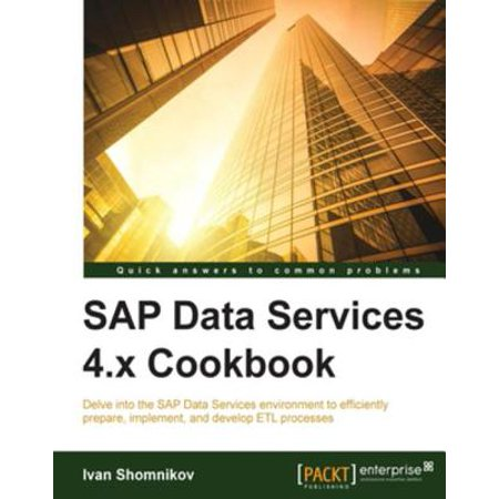 SAP Data Services 4 x Cookbook - eBook