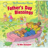 Berenstain Bears/Living Lights: The Berenstain Bears Father's Day Blessings (Paperback)