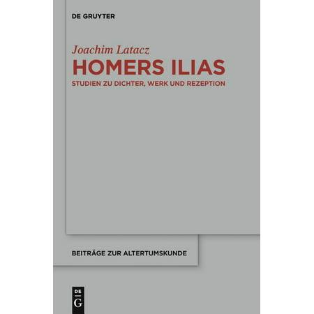 Beiträge Zur Altertumskunde, 327: Homers Ilias (Hardcover)