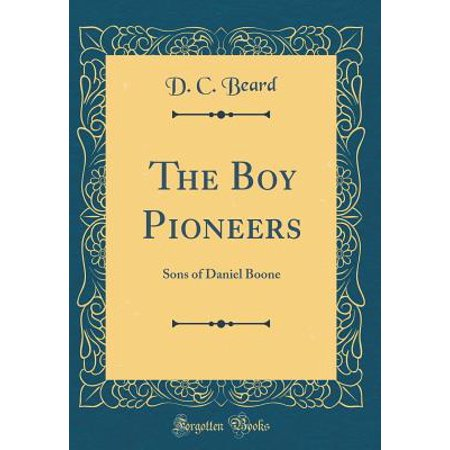 The Boy Pioneers (Hardcover)