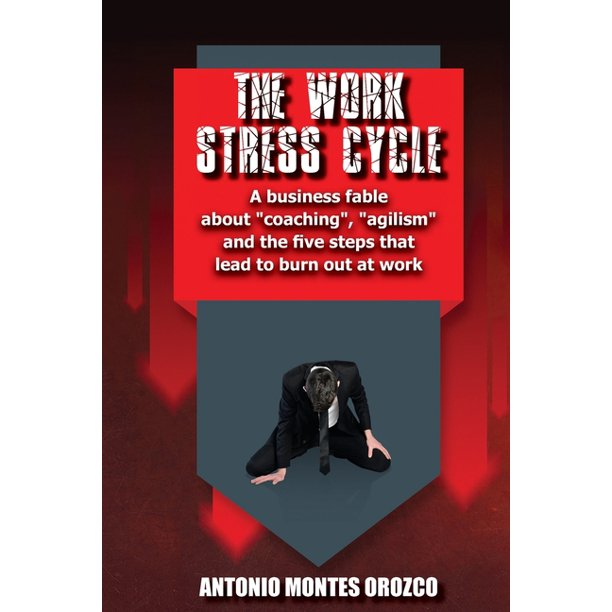 The Work Stress Cycle (Paperback)
