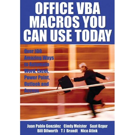 Office VBA Macros You Can Use Today : Over 100 Amazing Ways to Automate Word, Excel, PowerPoint, Outlook, and (Best Access Point For Home Use)