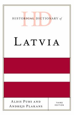 Historical Dictionary of Latvia by