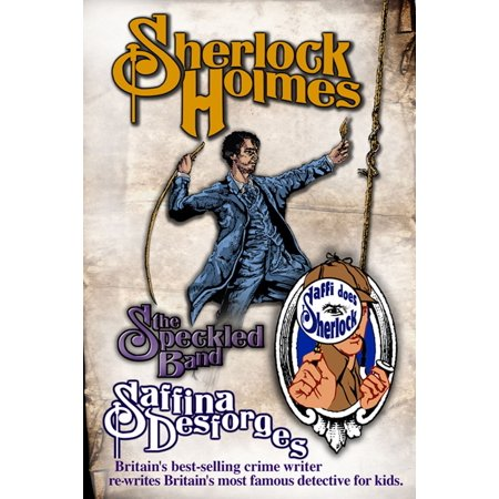 Saffi does Sherlock: Sherlock Holmes: The Adventure of the Speckled Band -